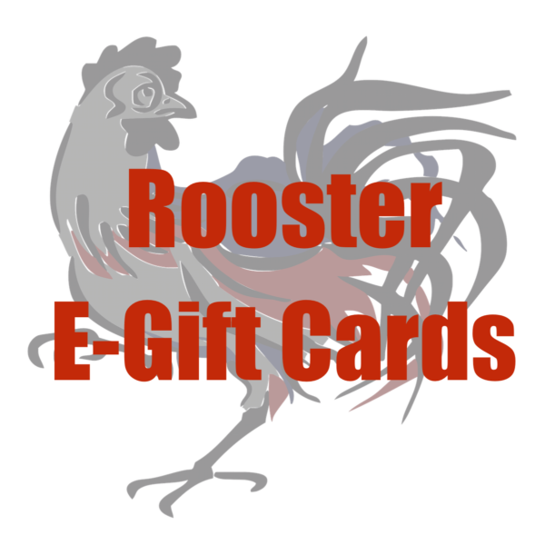 Rooster E-Gift Cards
